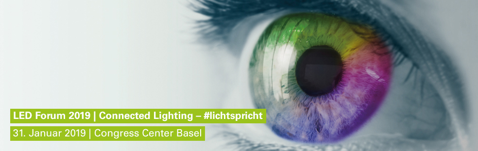 LED Forum 2019 im Congress Center Basel #lichtspricht